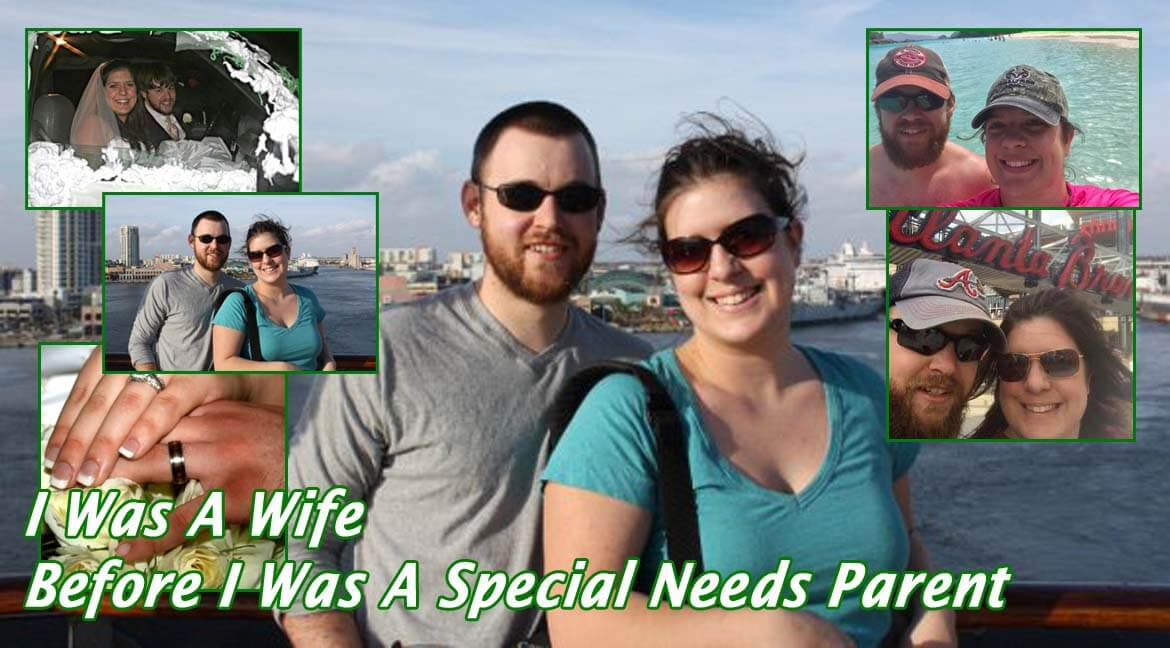 I Was a Wife Before I Was a Special Needs Parent